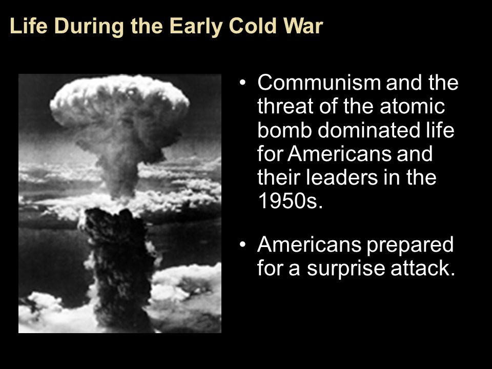 Life During the Early Cold War