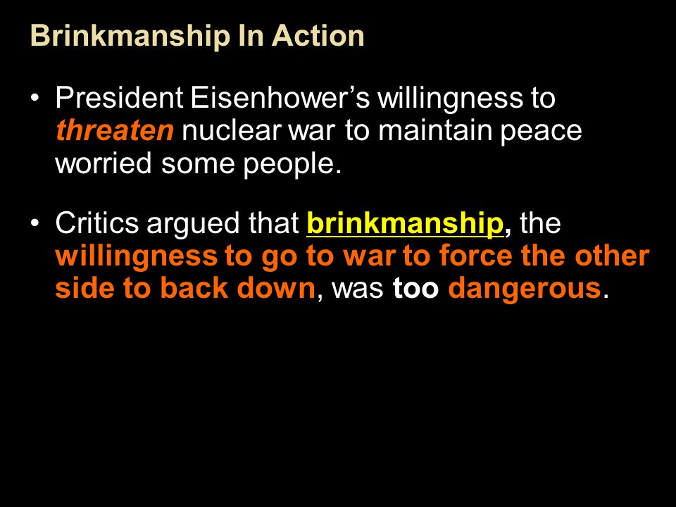 Brinkmanship In Action