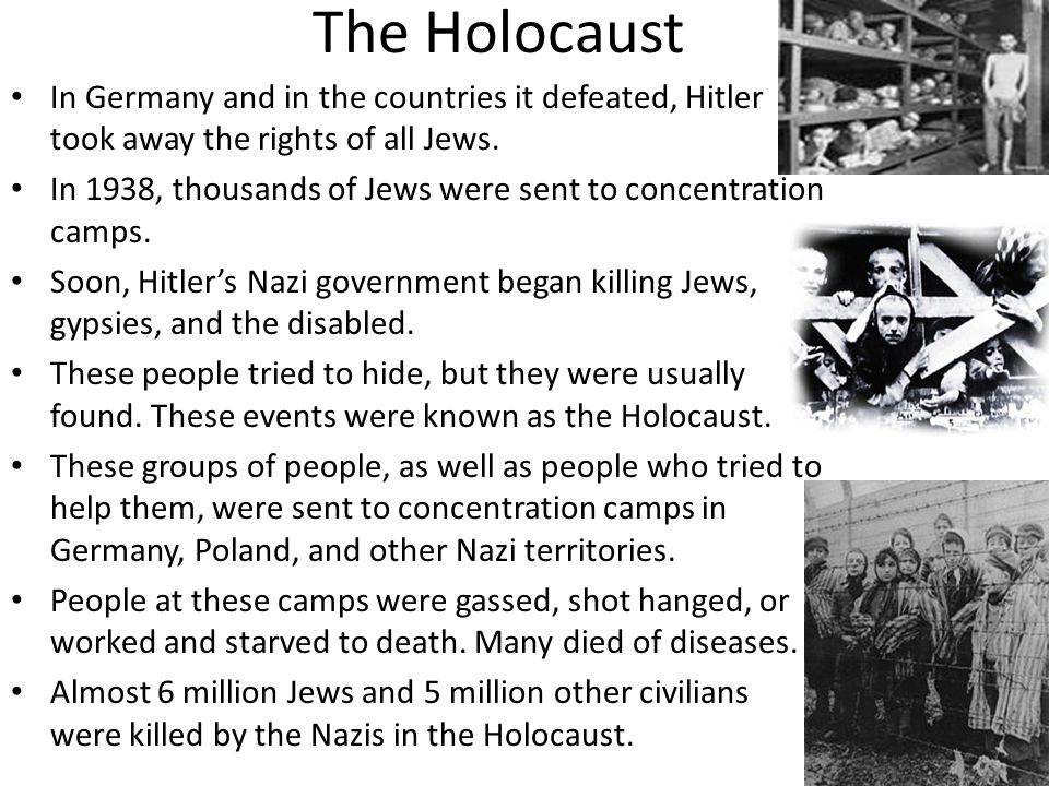 The Holocaust In Germany and in the countries it defeated, Hitler took away the rights of all Jews.