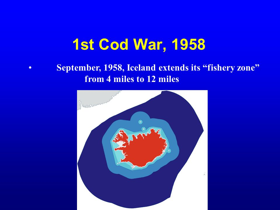 1st Cod War, 1958 September, 1958, Iceland extends its fishery zone