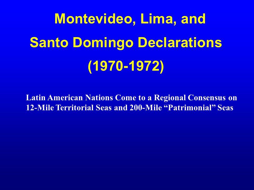 Montevideo, Lima, and Santo Domingo Declarations (1970-1972)