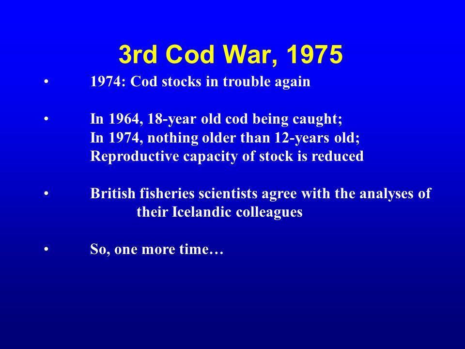 3rd Cod War, 1975 1974: Cod stocks in trouble again