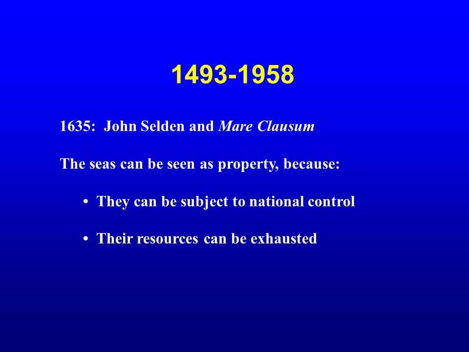 1493-1958 1635: John Selden and Mare Clausum
