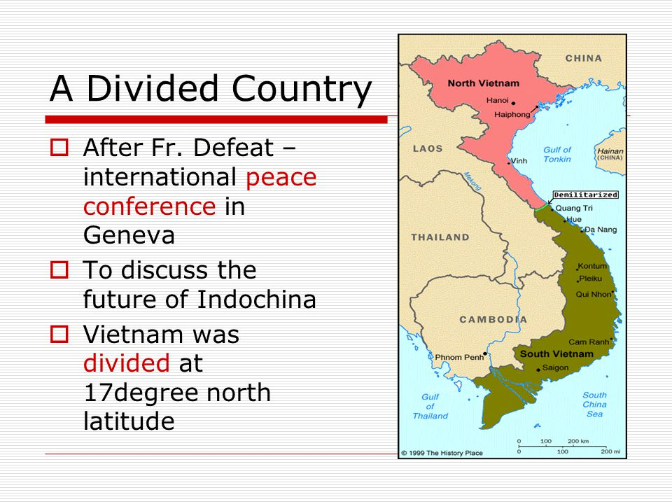 A Divided Country After Fr. Defeat – international peace conference in Geneva. To discuss the future of Indochina.