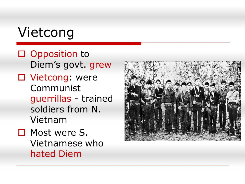 Vietcong Opposition to Diem's govt. grew