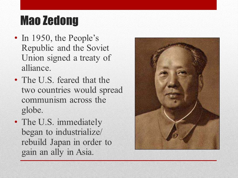 Mao Zedong In 1950, the People's Republic and the Soviet Union signed a treaty of alliance.
