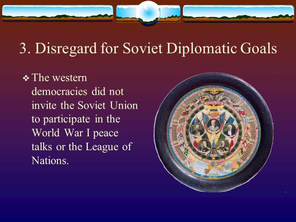 3. Disregard for Soviet Diplomatic Goals