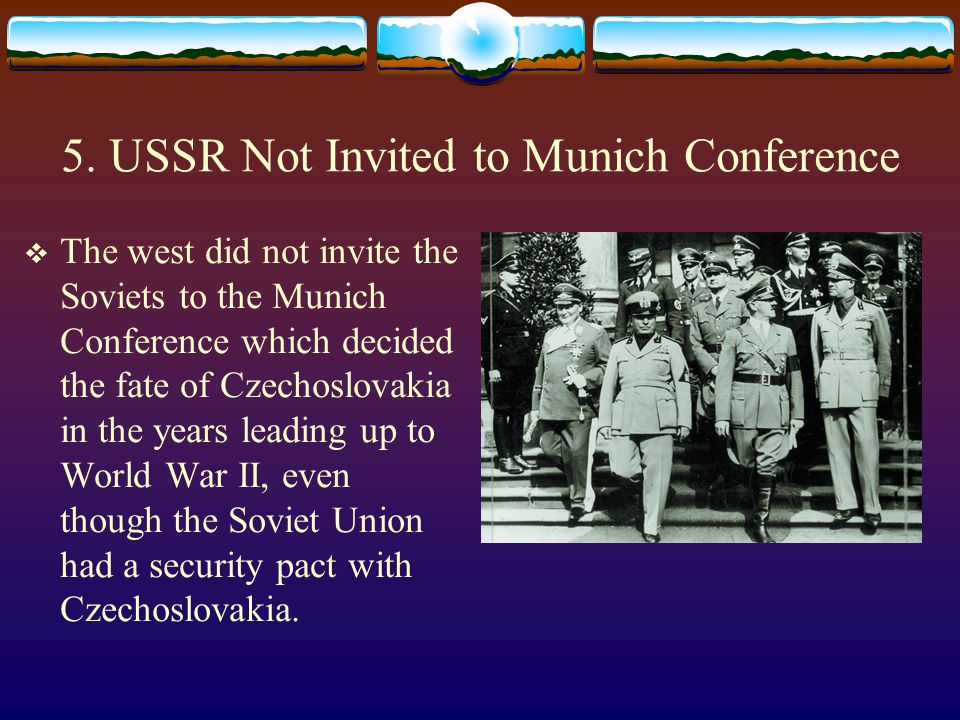 5. USSR Not Invited to Munich Conference