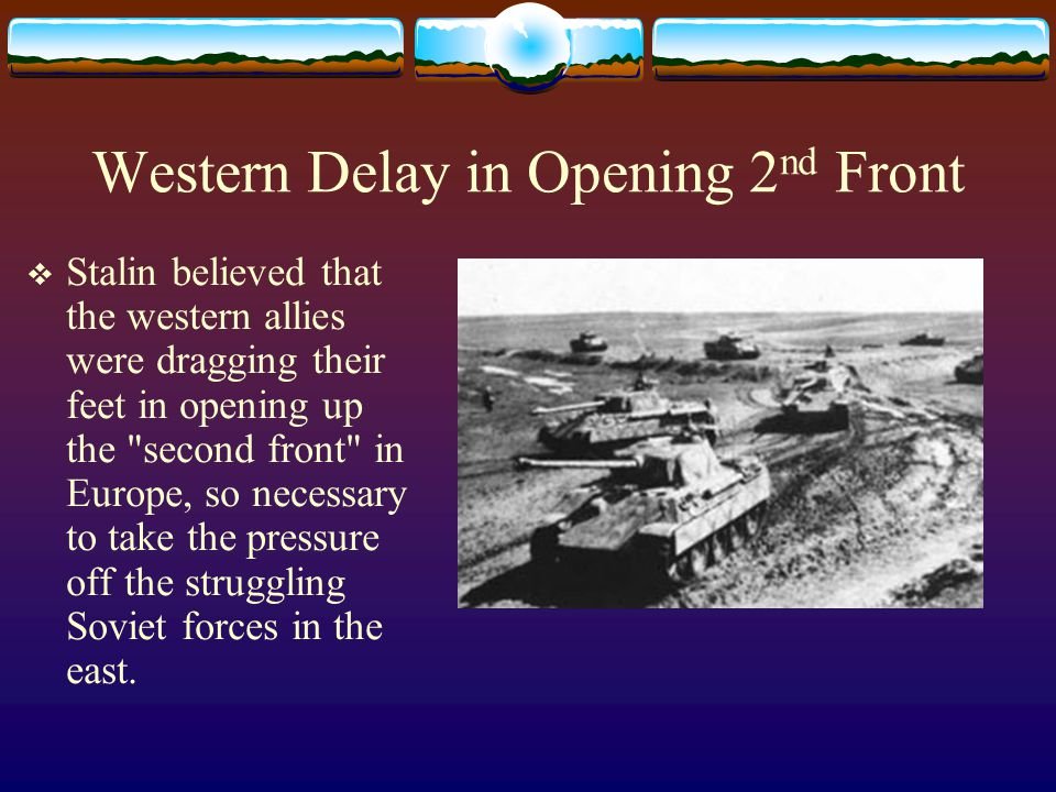 Western Delay in Opening 2nd Front