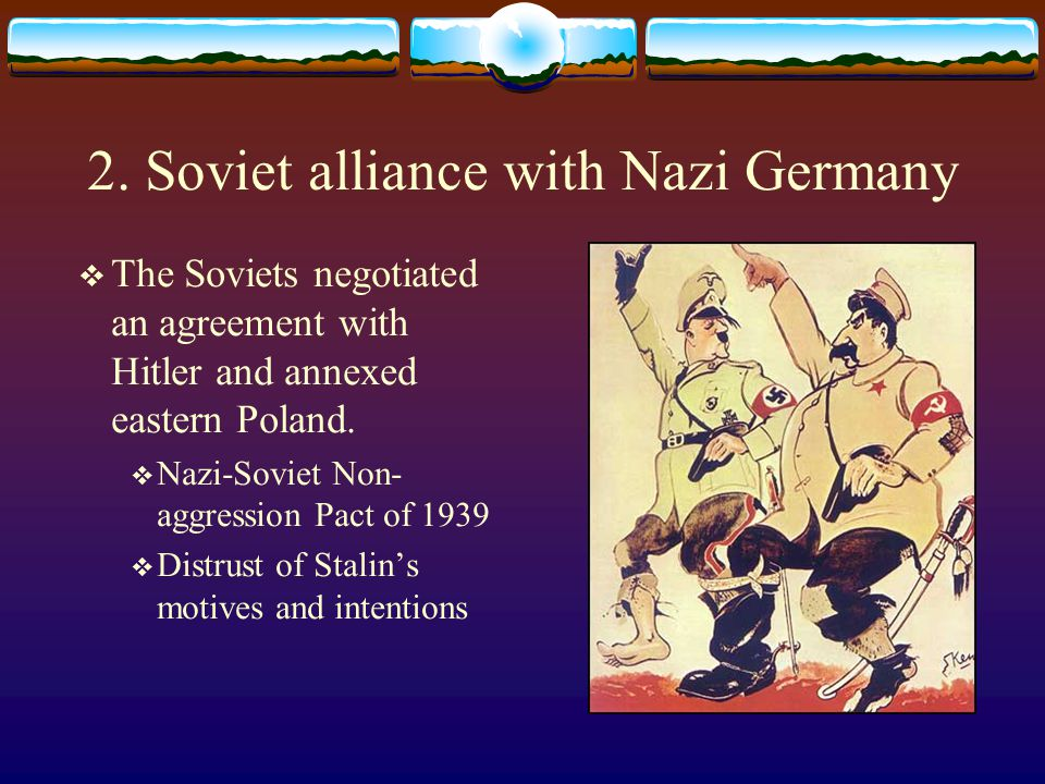 2. Soviet alliance with Nazi Germany