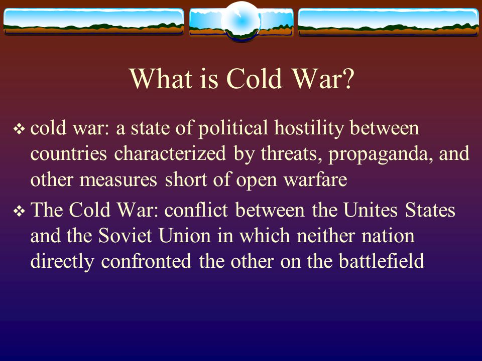 What is Cold War