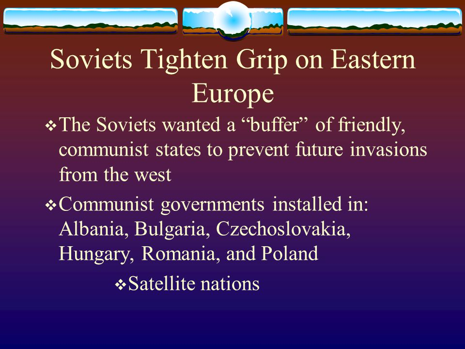 Soviets Tighten Grip on Eastern Europe