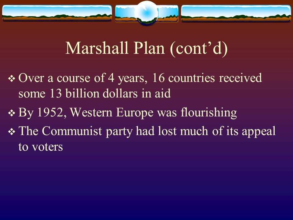 Marshall Plan (cont'd)