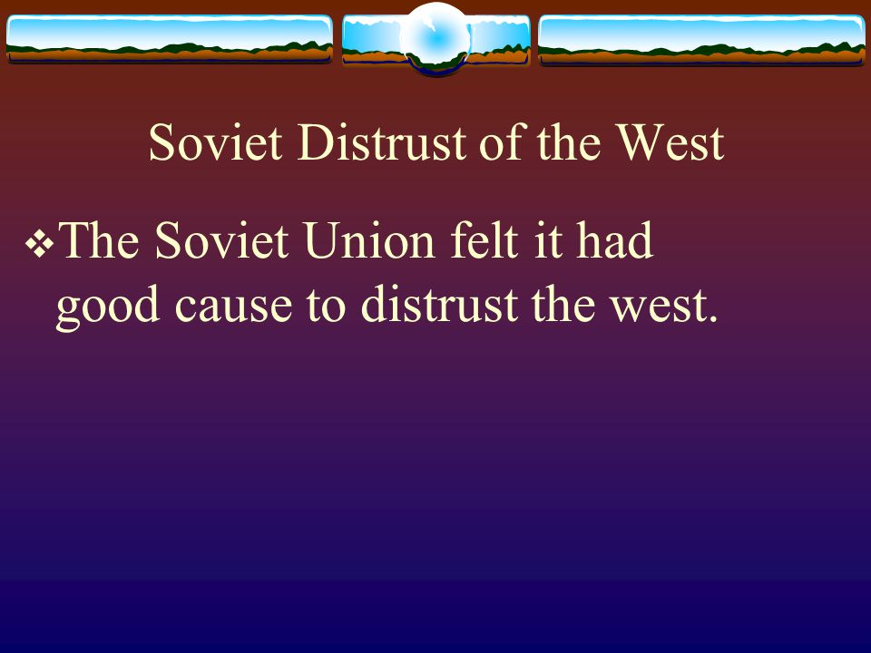 Soviet Distrust of the West