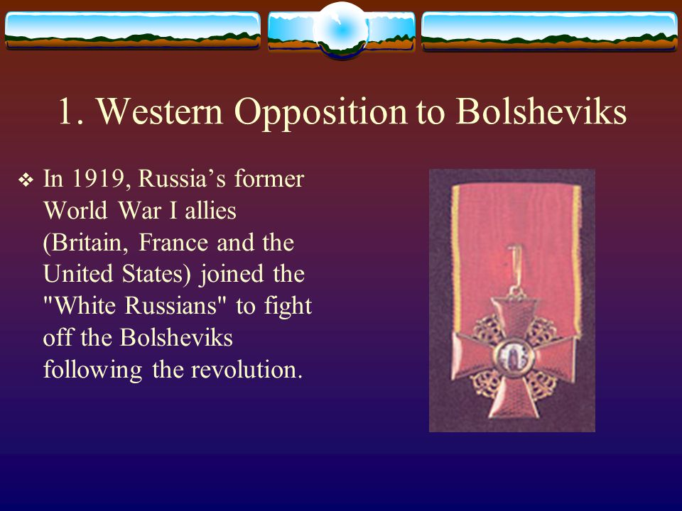 1. Western Opposition to Bolsheviks