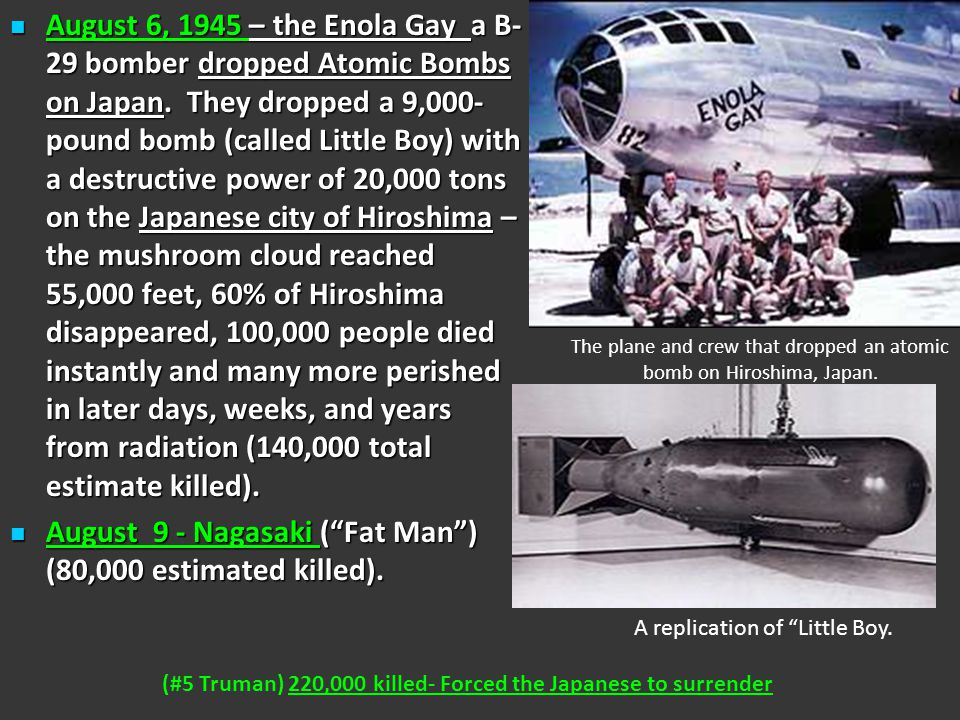 The plane and crew that dropped an atomic bomb on Hiroshima, Japan.