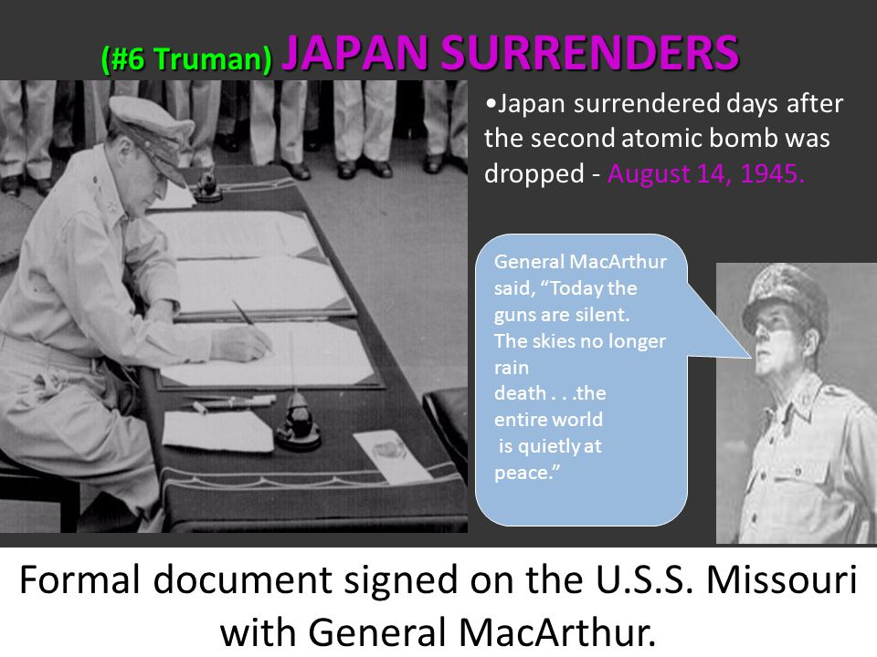 (#6 Truman) JAPAN SURRENDERS