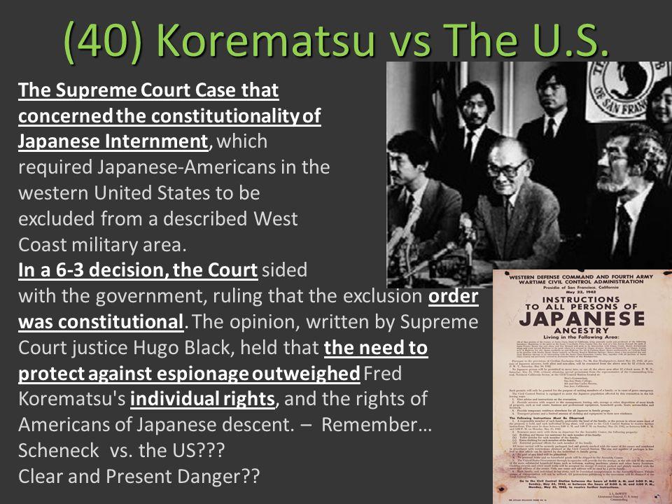 (40) Korematsu vs The U.S. The Supreme Court Case that