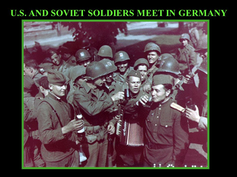 U.S. AND SOVIET SOLDIERS MEET IN GERMANY