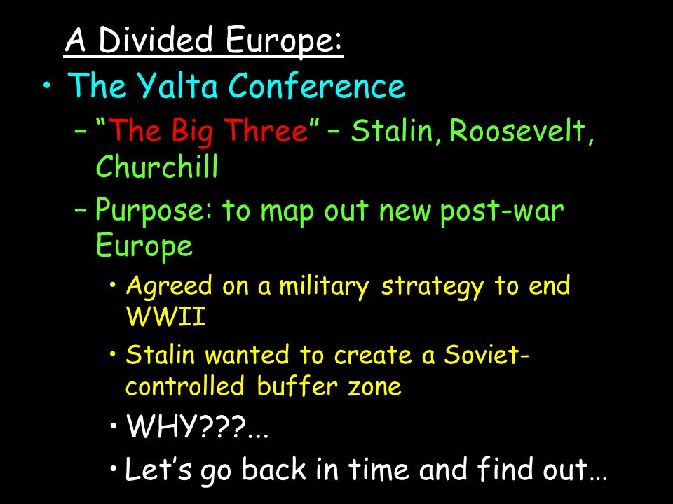 A Divided Europe: The Yalta Conference