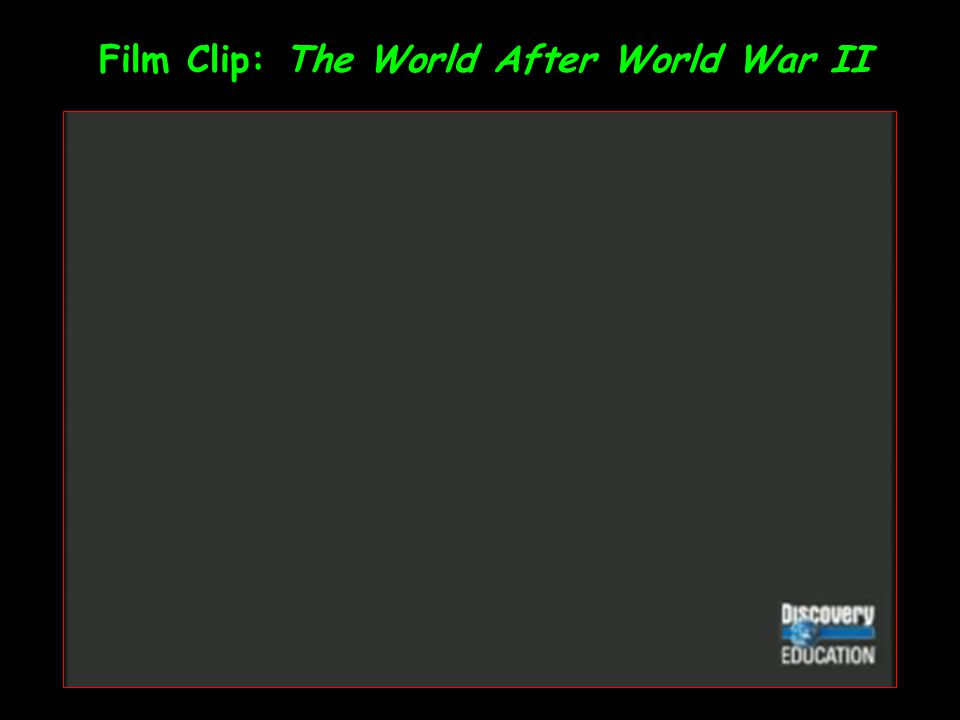 Film Clip: The World After World War II