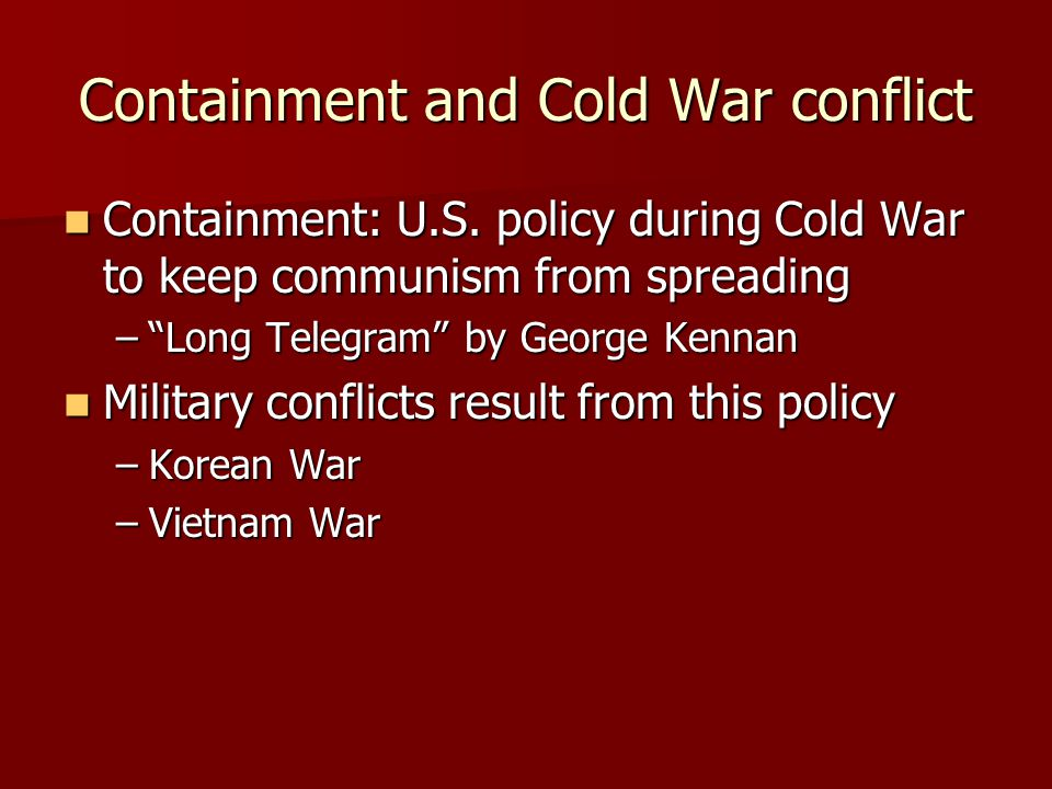 Containment and Cold War conflict