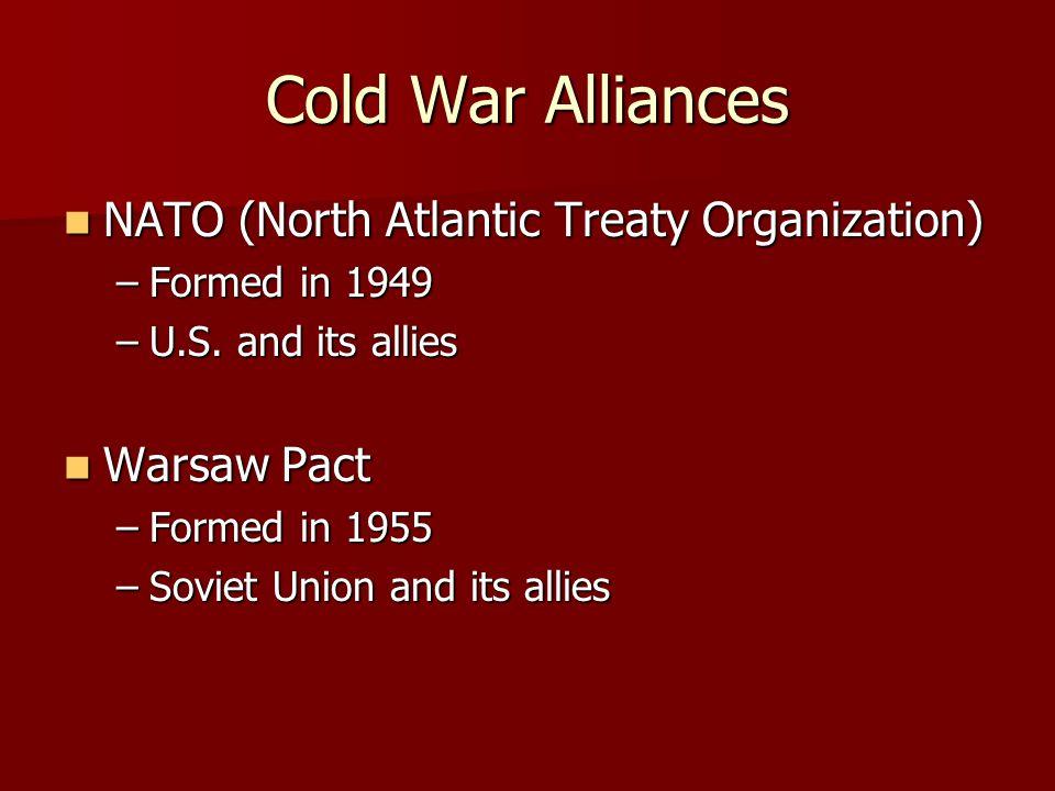 Cold War Alliances NATO (North Atlantic Treaty Organization)