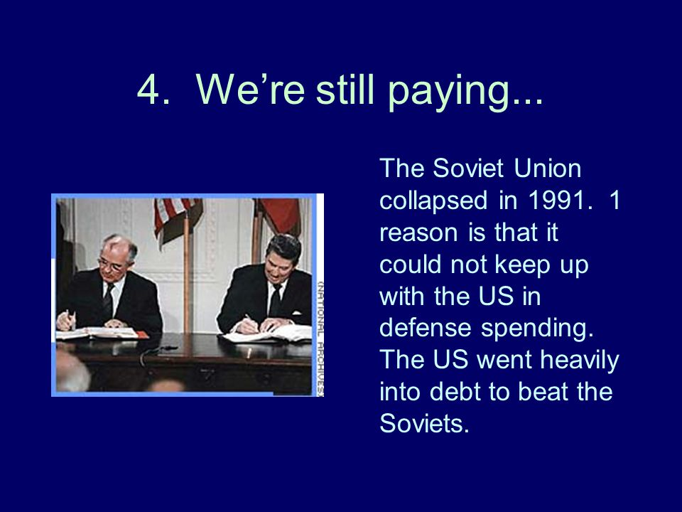 4. We're still paying...