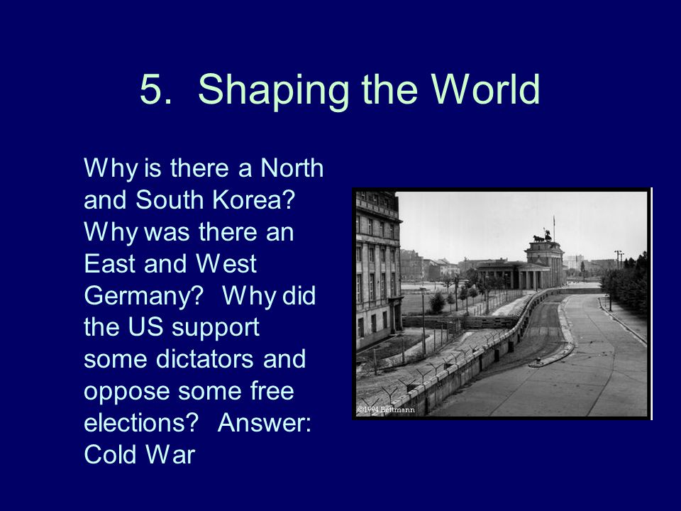 5. Shaping the World