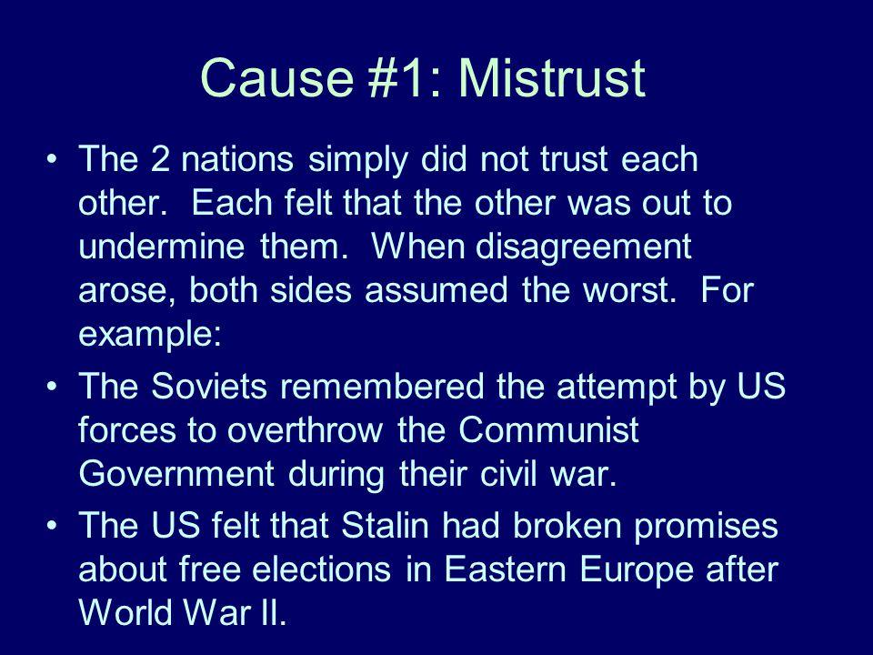 Cause #1: Mistrust
