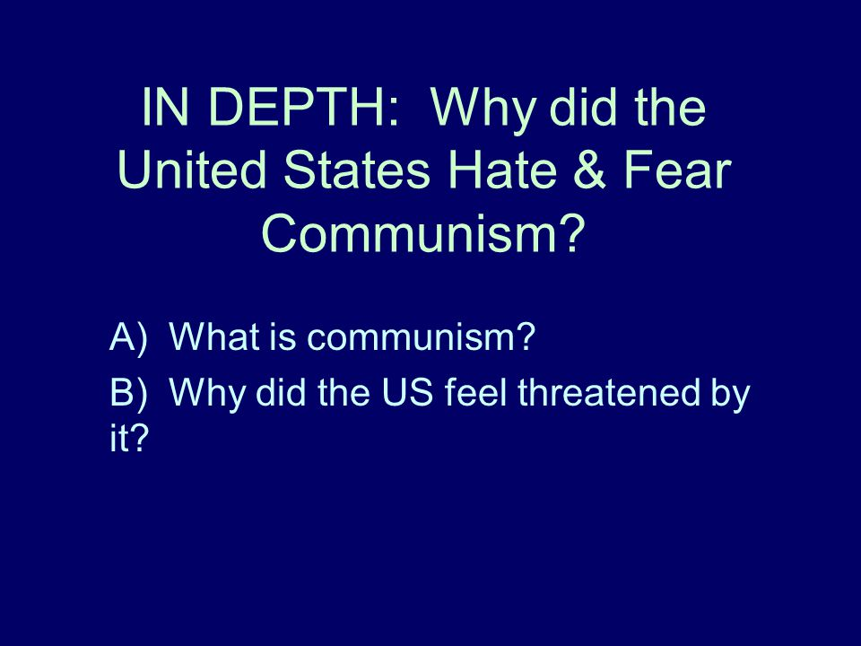 IN DEPTH: Why did the United States Hate & Fear Communism