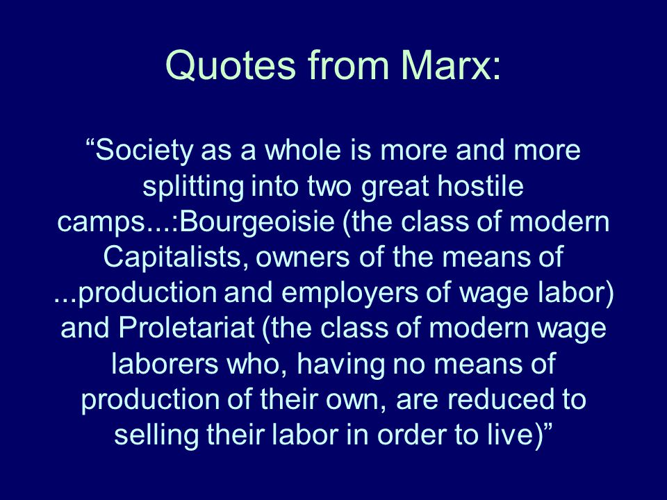 Quotes from Marx:
