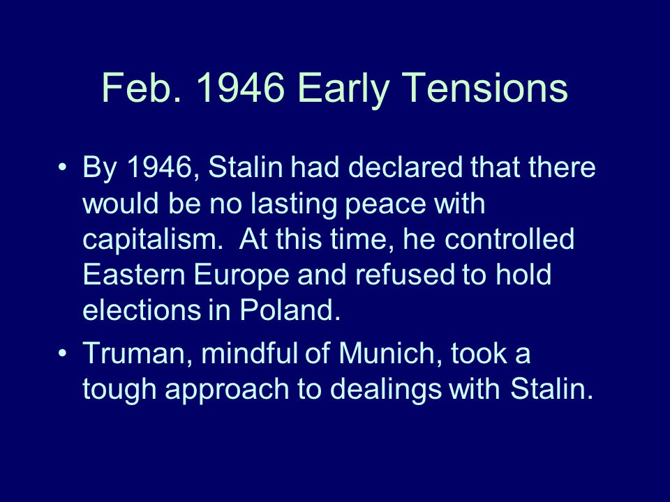 Feb. 1946 Early Tensions