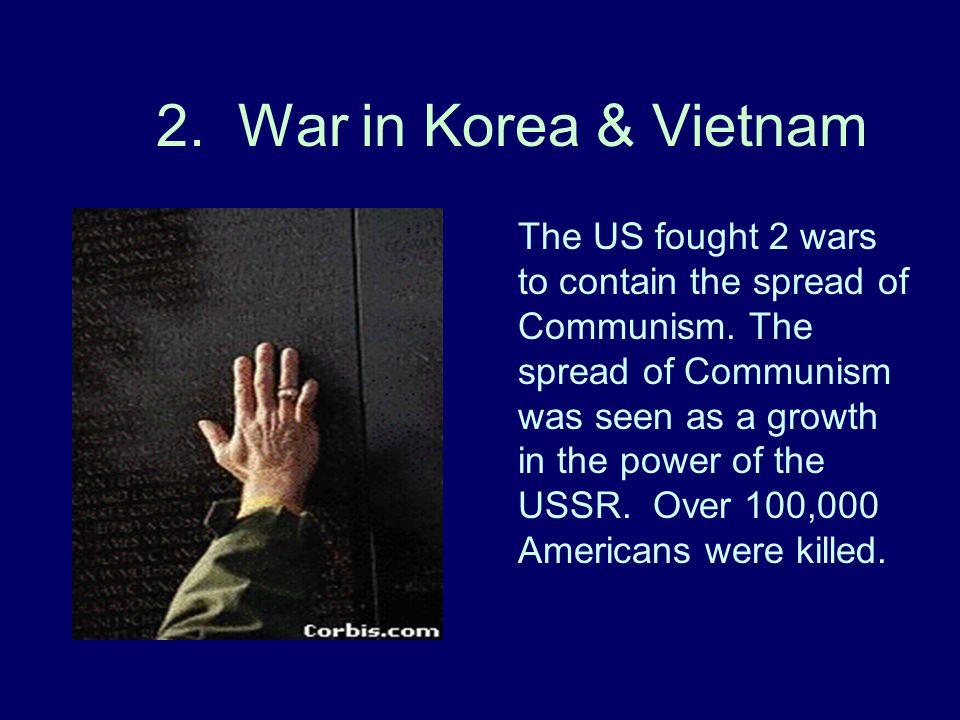2. War in Korea & Vietnam