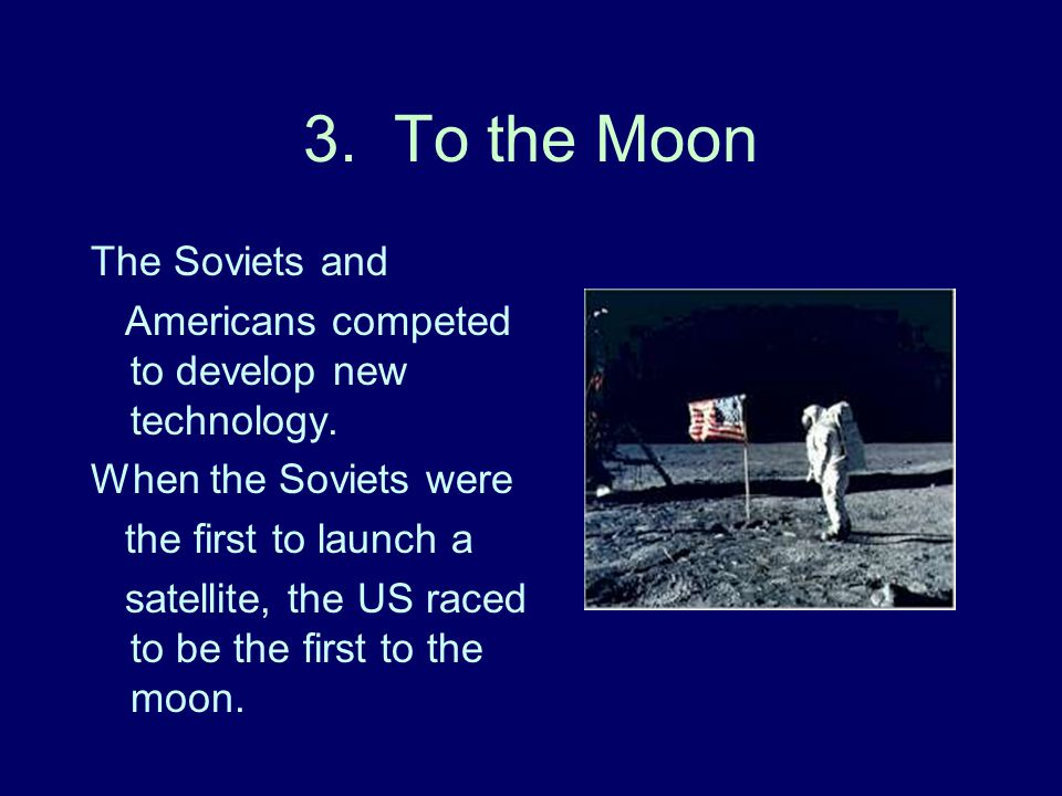 3. To the Moon The Soviets and