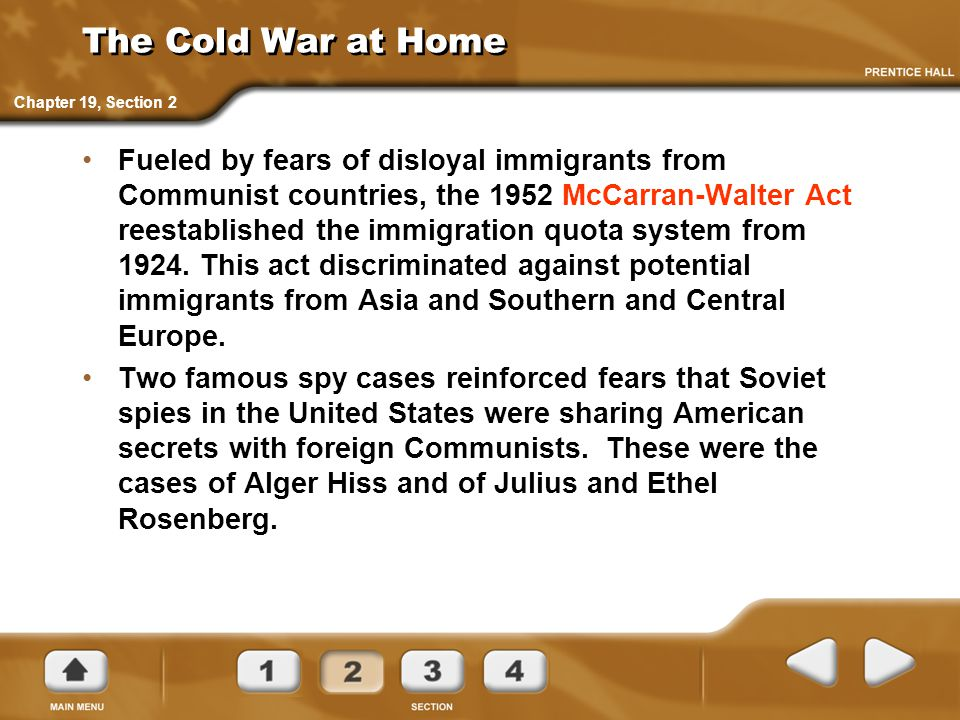The Cold War at Home Chapter 19, Section 2.
