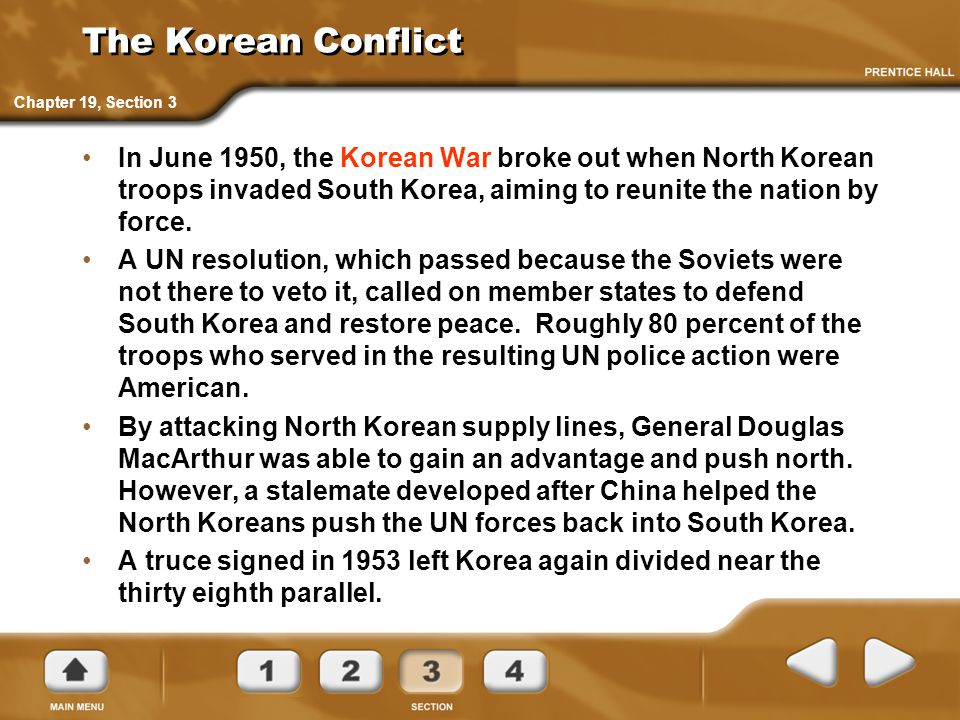 The Korean Conflict Chapter 19, Section 3.