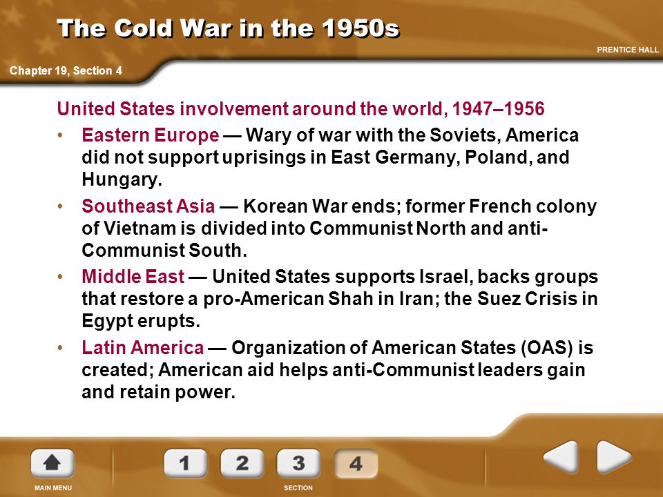 The Cold War in the 1950s Chapter 19, Section 4. United States involvement around the world, 1947–1956.