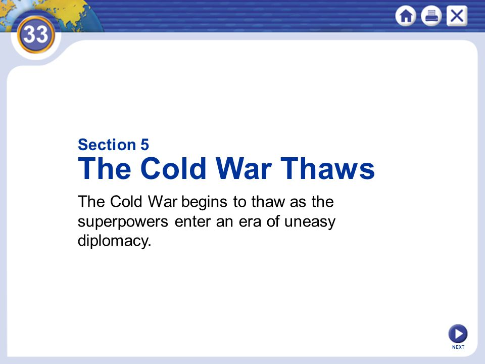 The Cold War Thaws Section 5