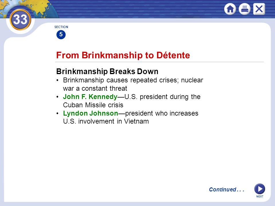 From Brinkmanship to Détente