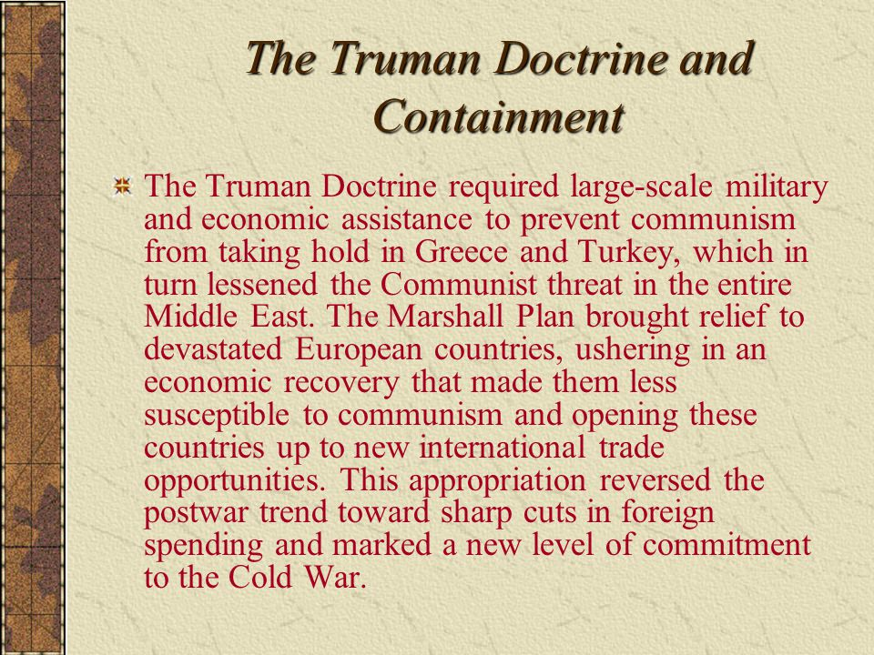 The Truman Doctrine and Containment