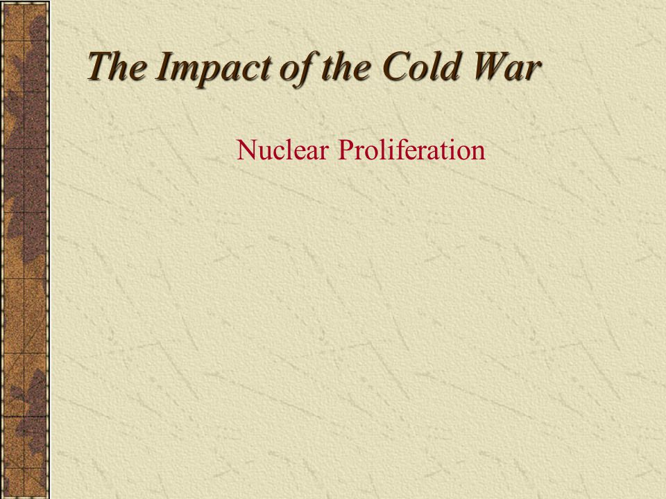 The Impact of the Cold War