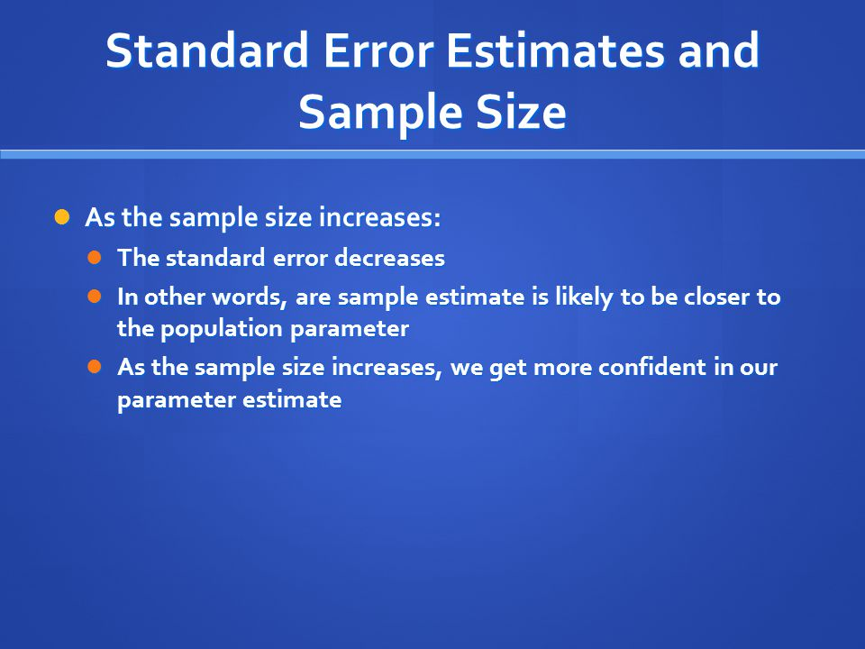 Standard Error Estimates and Sample Size