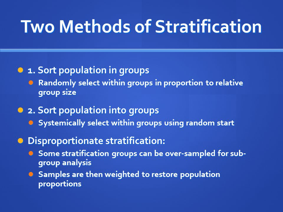 Two Methods of Stratification