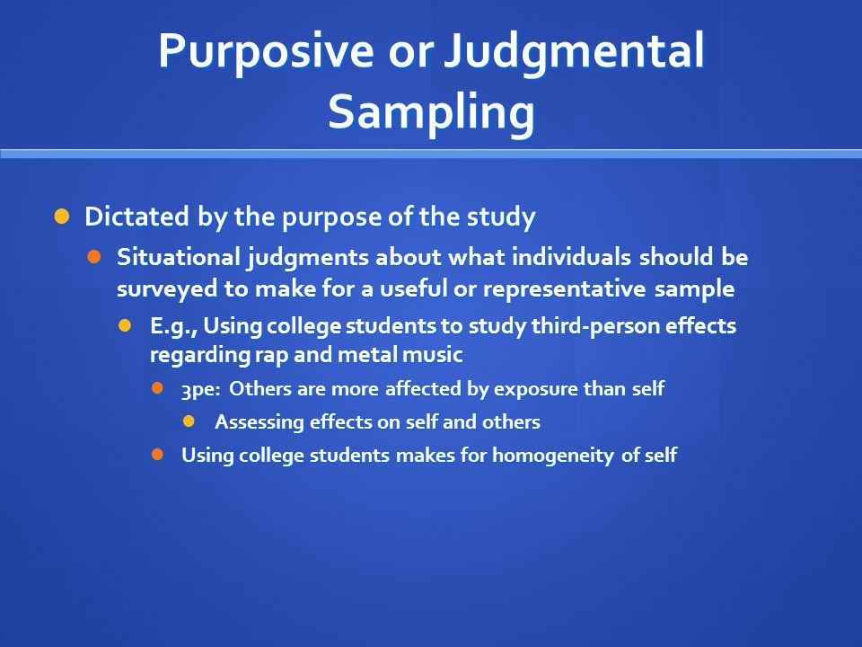 Purposive or Judgmental Sampling