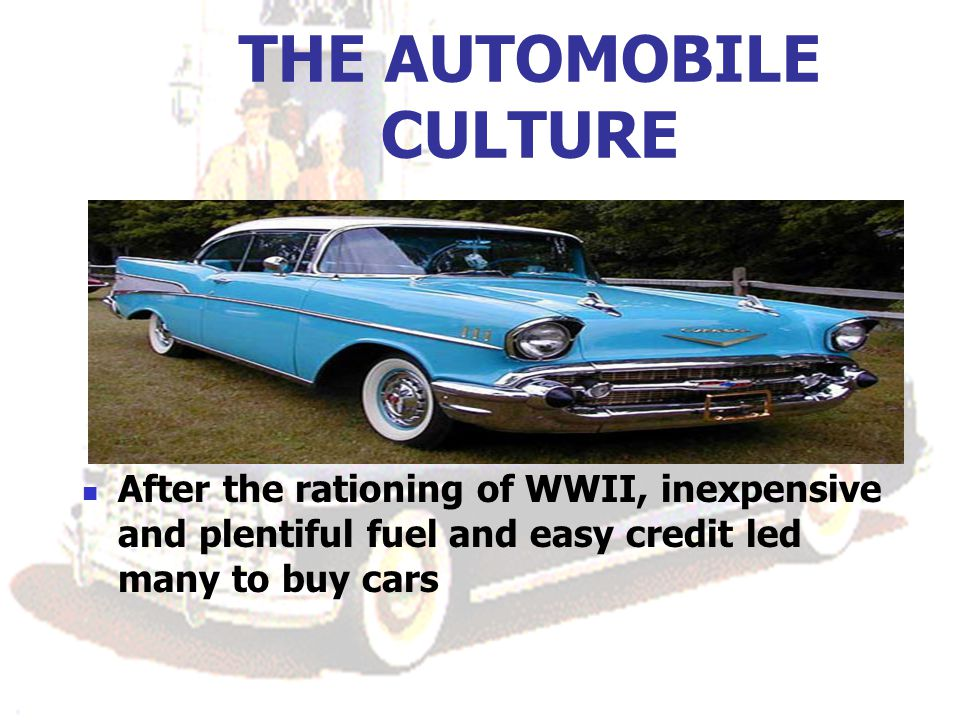 THE AUTOMOBILE CULTURE