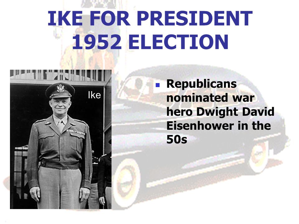 IKE FOR PRESIDENT 1952 ELECTION