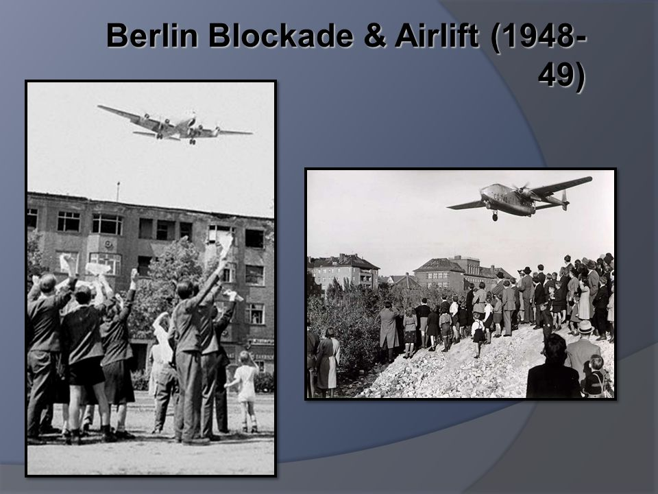 Berlin Blockade & Airlift (1948-49)