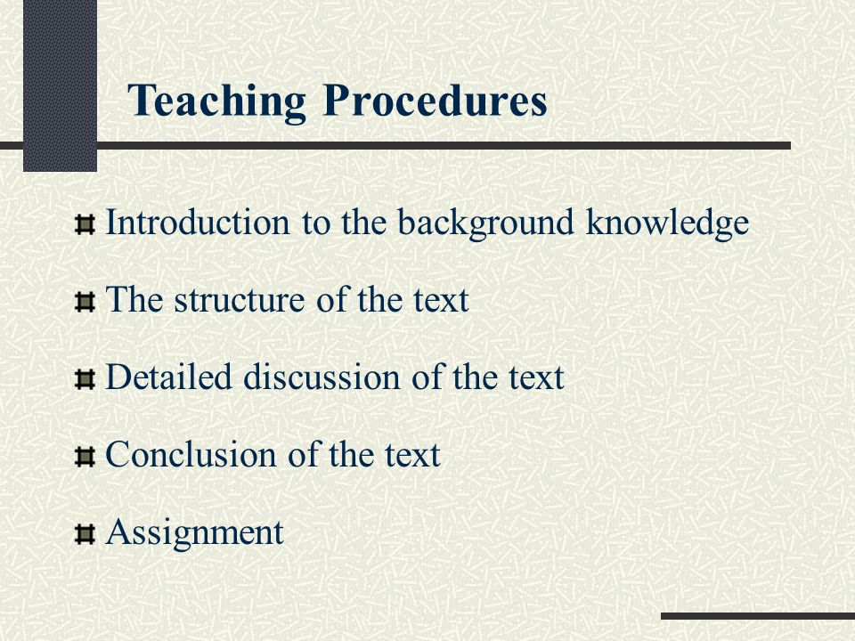 Teaching Procedures Introduction to the background knowledge