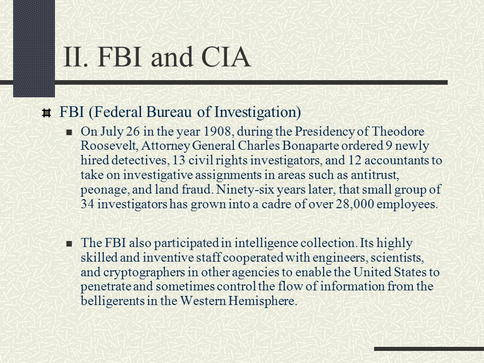 II. FBI and CIA FBI (Federal Bureau of Investigation)